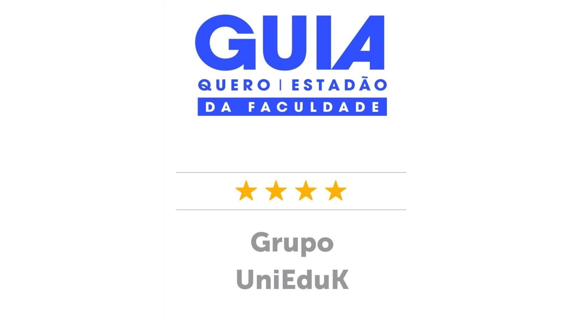 A imagem traz o certificado do Guia da Faculdade Quero/Estadão para o Grupo UniEduK.