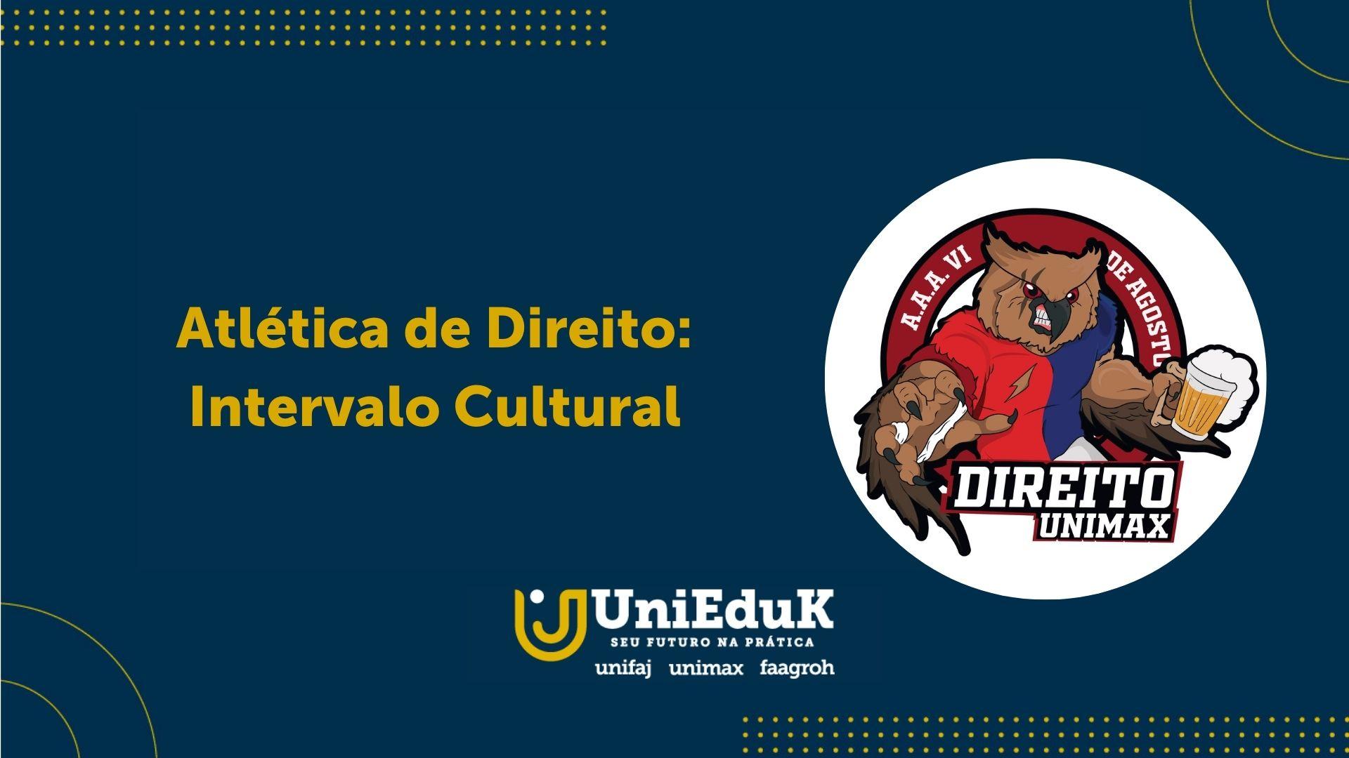 A imagem traz o logo da Atlética de Direito que organiza o Intervalo Cultural
