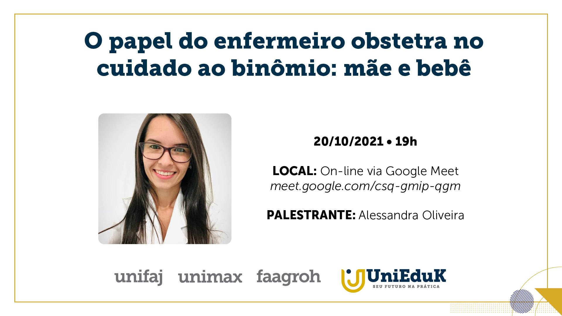 A imagem traz a palestrante Alessandra Oliveira, além do tema, data, horário e local da palestra.
